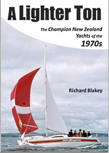 """Book - """"A lighter ton"""" - New Zealand racing yacht design in the 1970s - Storer Boat Plans in ..."""